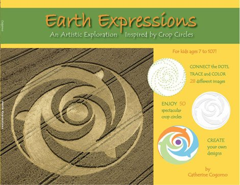 9780615502991: EARTH EXPRESSIONS, an Artistic Exploration Inspired By Crop Circles