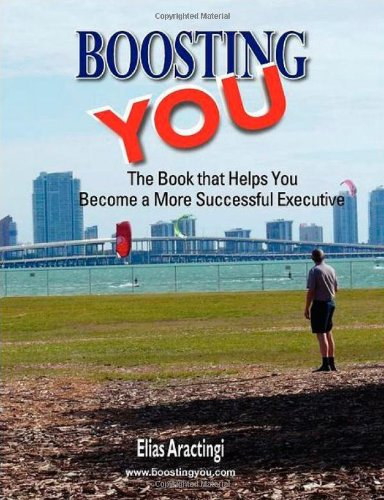 9780615503141: Boosting YOU: The Book that Helps You Become a More Successful Executive