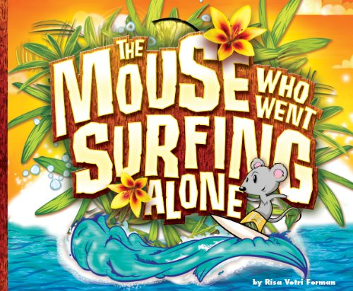 9780615503479: Mouse Who Went Surfing Alone