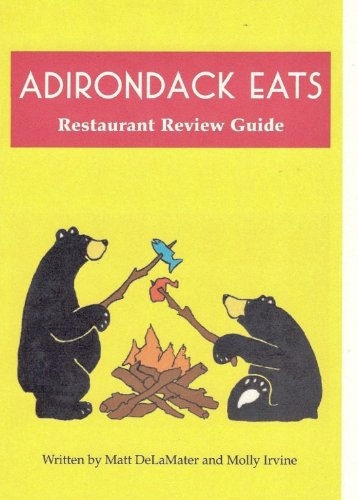 9780615503691: Adirondack Eats Restaurant Review Guide
