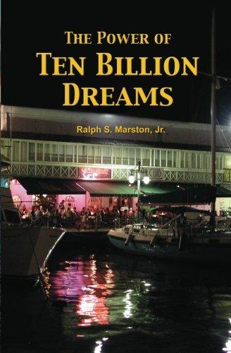 9780615505725: The Power of Ten Billion Dreams
