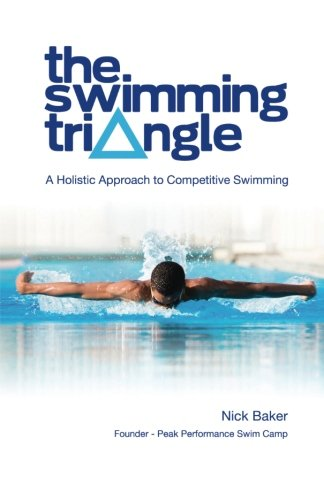 9780615508139: The Swimming Triangle: A Holistic Approach to Competitive Swimming