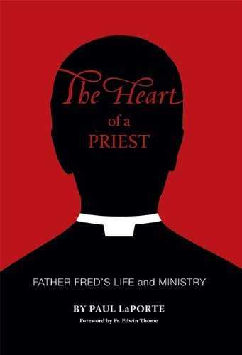 9780615508429: The Heart of a Priest: Father Fred's Life and Ministry