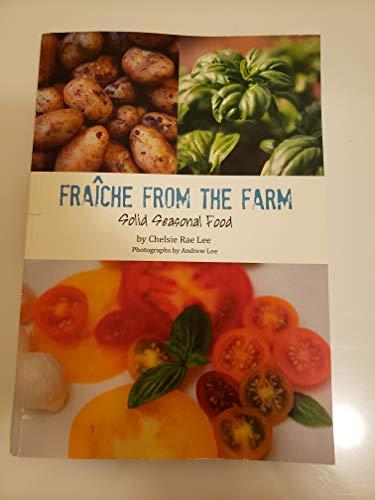 9780615511887: Fraiche from the Farm