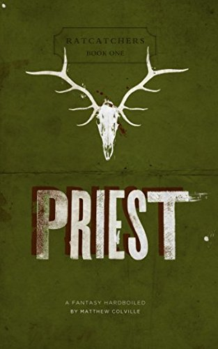 9780615512150: Priest: Ratcatchers, Book One: A Fantasy Hardboiled