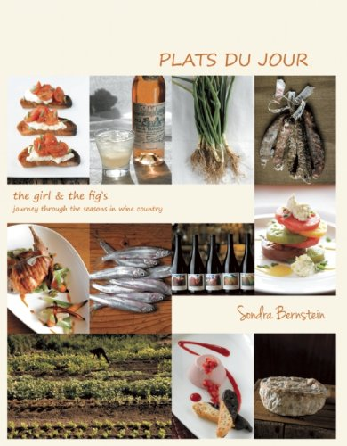 9780615513645: Plats du Jour: the girl & the fig's Journey Through the Seasons in Wine Country