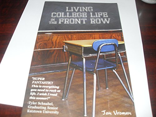 9780615513775: Living College Life in the Front Row