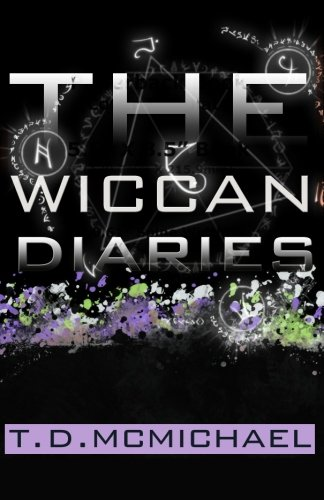 9780615514574: The Wiccan Diaries: 1