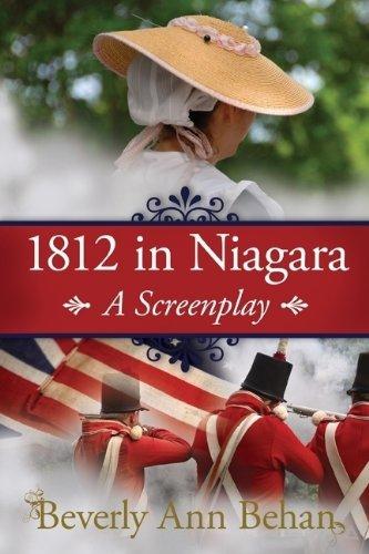 9780615514840: 1812 in Niagara: A Screenplay