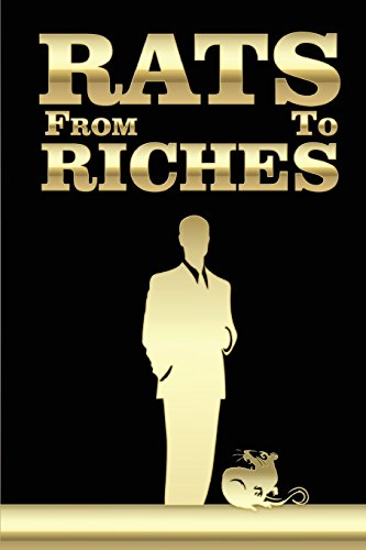 9780615515830: From Rats To Riches