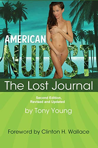 9780615516271: American Nudist: The Lost Journal, Second Edition