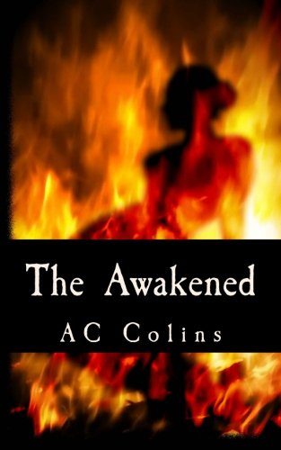 The Awakened: AC Colins