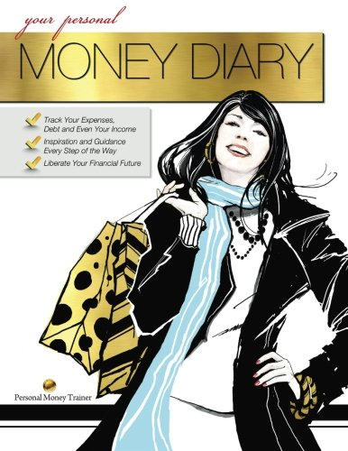 9780615516820: Your Personal Money Diary (Women's Edition)