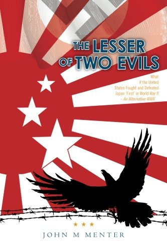 9780615516936: The Lesser of Two Evils