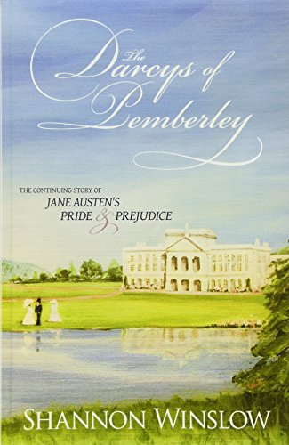 9780615517155: The Darcys of Pemberley: The Continuing Story of Jane Austen's Pride and Prejudice