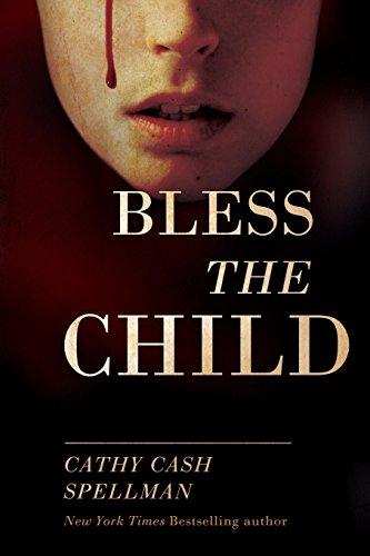 9780615517254: Bless the Child