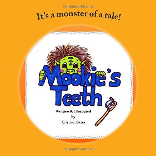 9780615518107: Mookie's Teeth