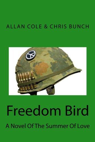 9780615518138: Freedom Bird: A Novel Of The Summer Of Love