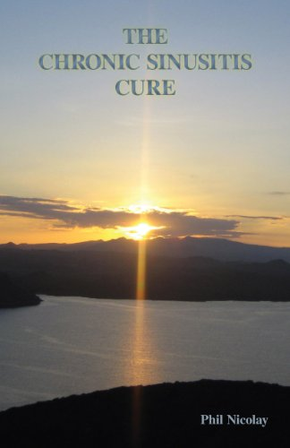 9780615518510: The Chronic Sinusitis Cure