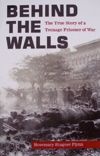 9780615520681: Behind the Walls (The True Story of a Teenage Prisoner of War)