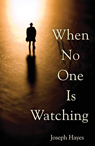 9780615520858: When No One Is Watching
