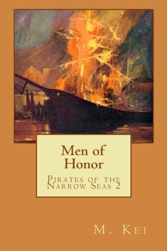 9780615520865: Pirates of the Narrow Seas 2 : Men of Honor