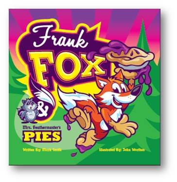 9780615521572: Frank Fox and Mrs. Feathermaster's Pies