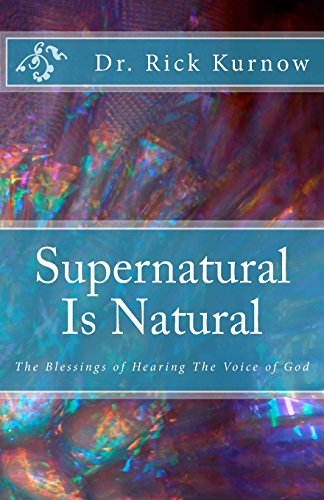 9780615522388: Supernatural Is Natural: The Blessings of Hearing The Voice of God: Volume 1