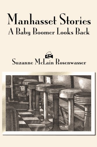 9780615523118: Manhasset Stories: A Baby Boomer Looks Back
