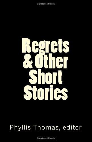 9780615523767: Regrets & Other Short Stories