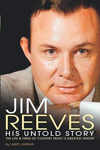 9780615524306: Jim Reeves: His Untold Story