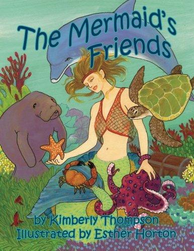 The Mermaids Friends: Kimberly Thompson