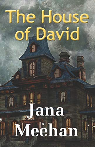 The House of David: Jana Meehan