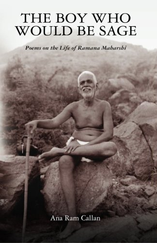 9780615524672: The Boy Who Would be Sage: Poems on the Life of Ramana Maharshi