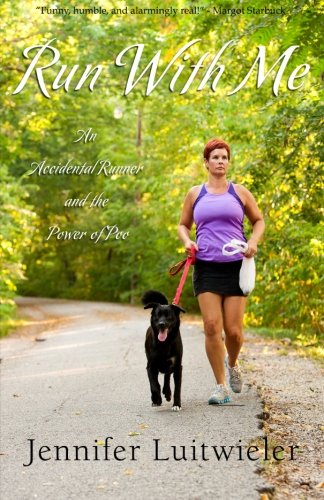 9780615524764: Run With Me: An Accidental Runner and the Power of Poo