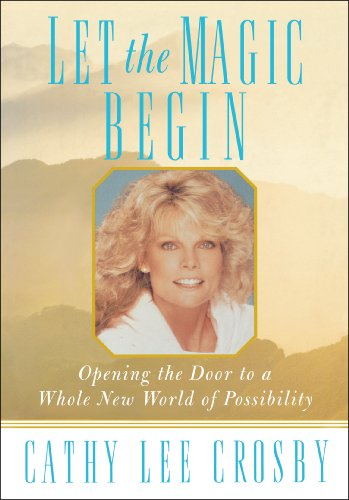 9780615525914: Let the Magic Begin: Opening the Door to a Whole New World of Possibility (2011 EDITION)