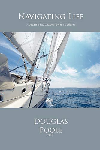 9780615526645: Navigating Life