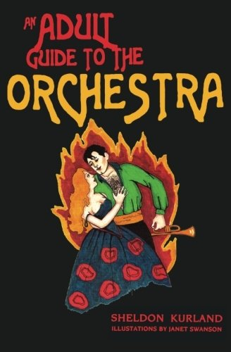 9780615526782: An Adult Guide to the Orchestra