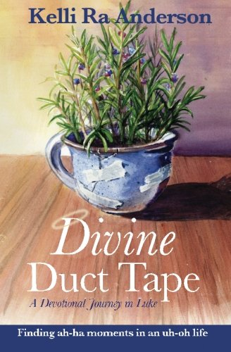 Divine Duct Tape: 2nd Edition: A Devotional: Anderson, Mrs. Kelli