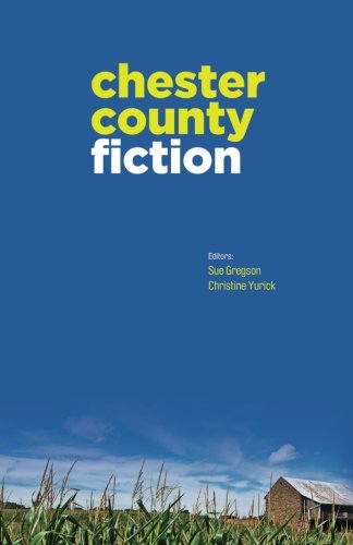 9780615527451: Chester County Fiction
