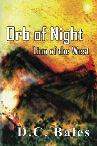 9780615527864: Orb of Night: Lion of the West