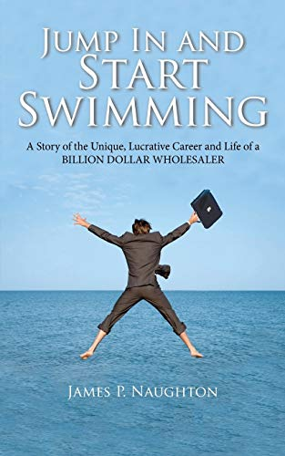Jump in and Start Swimming: James Patrick Naughton