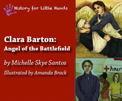 9780615528267: Clara Barton: Angel of the Battlefield