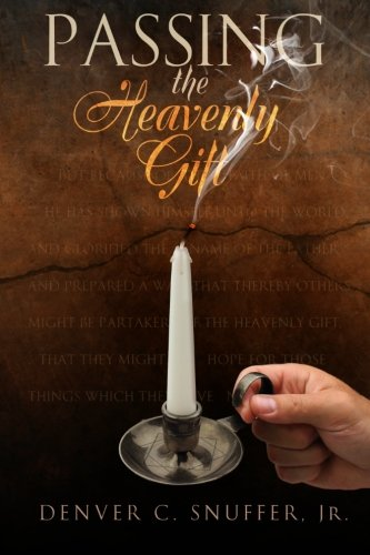 9780615528960: Passing the Heavenly Gift