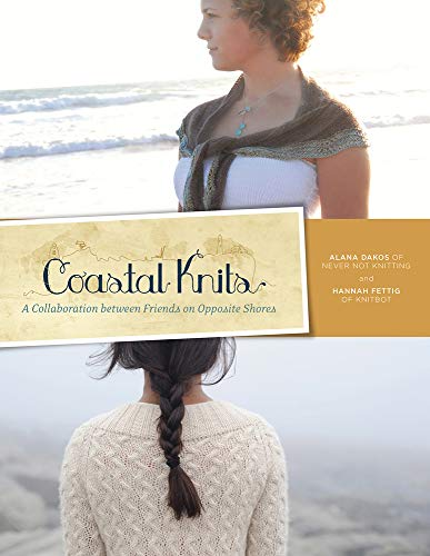 9780615529349: Coastal Knits: A Collaboration between Friends on Opposite Shores