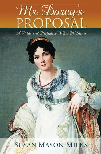 9780615529721: Mr. Darcy's Proposal