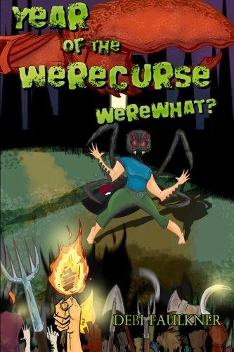 9780615532240: Year of the WereCurse: WereWhat? (Volume 1)