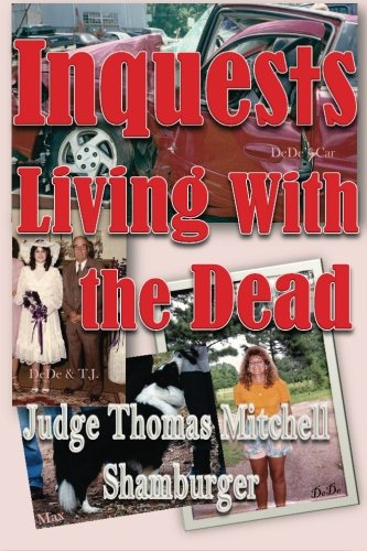 9780615532622: Inquests: Living With the Dead