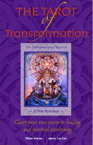 9780615532998: The Tarot of Transformation: Chart Your Own Course to Healing and Spiritual Awakening