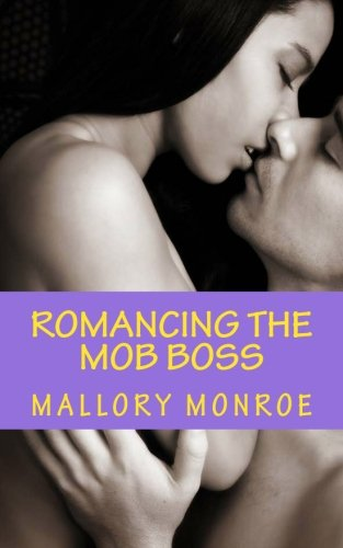 9780615533254: Romancing the Mob Boss
